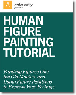 Get this free human figure painting tutorial eBook.