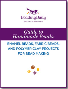 Get started today with this free guide to bead making and get tips on enamel beads, fabric beads, and polymer clay projects.