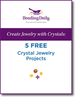 Learn how to make crystal jewelry designs when you download this free crystal jewelry eBook from Beading Daily!