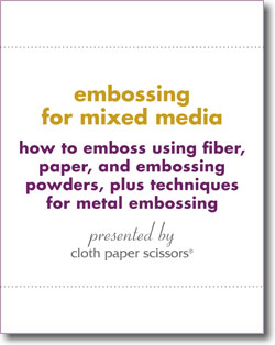 Learn about embossing for mixed media with this free eBook!