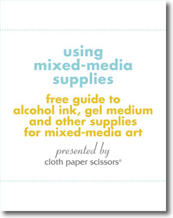 Don't forget to download your free guide to mixed-media (including collage and art journaling) supplies.