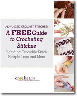 Download your free guide to advanced crochet stitches.