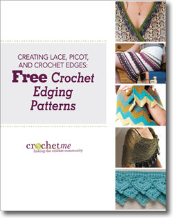 Don't forget to download your free guide to creating lace, picot, and crochet edges.
