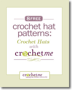 Don't forget to download this free crochet hats eBook.