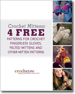 Don't forget to download your free crochet mitten patterns eBook!