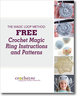 Download your free how to make a magic ring crochet eBook.