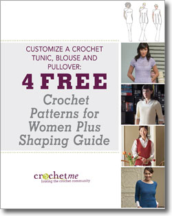 Download your free crochet patterns for women plus shaping guide.