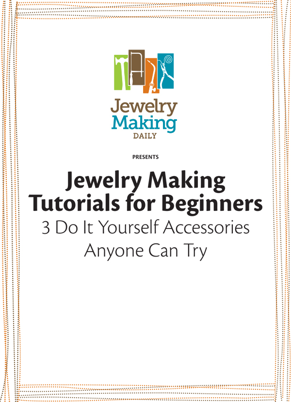 How to make jewellery at home: 5 free tutorials to download!