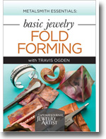Metalsmith Essentials: Basic Jewelry Fold Forming