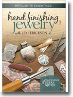 Metalsmith Essentials Hand Finishing Jewelry
