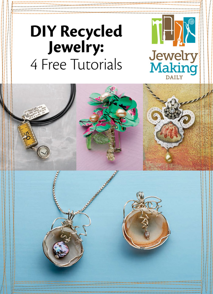 Download these DIY recycled jewelry projects to learn how to make accessories on a budget exclusively from Jewelry Making Daily.