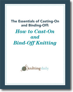 Download your free eBook on how to cast-on and bind-off knitting.