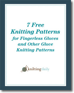 Download your 7 free knitting patterns for knit gloves and fingerless gloves.