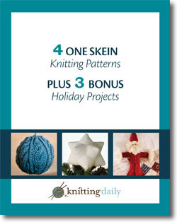 Download Your 4 One Skein Knitting Patterns and 3 Holiday Projects!