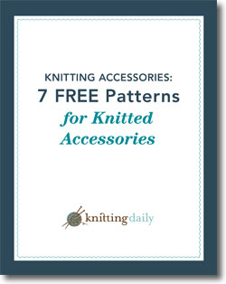 Download Your 7 Free Patterns for Knitted Accessories.