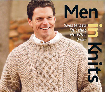 Knitting Patterns for Men: Men in Knits eBook