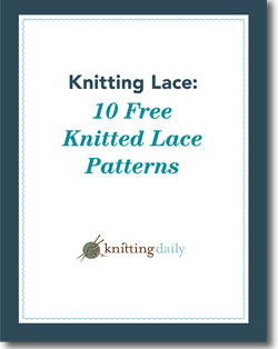 Don't forget to download your free knitted lace patterns.