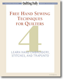 Free Hand Sewing Techniques for Quilters: Learn Hand Embroidery, Stitches, and Trapunto