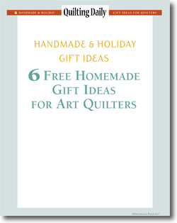 Download your free eBook of homemade gift ideas for art quilters!
