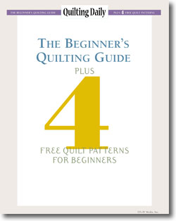 The Beginner's Quilting Guide Plus 4 Free Quilt Patterns for Beginners