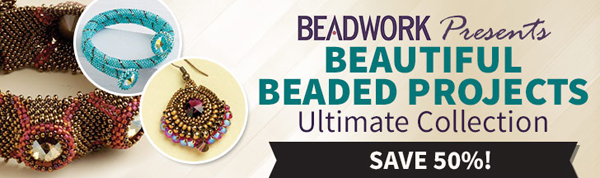 Beadwork Presents: Beautiful Beaded Projects Ultimate Collection