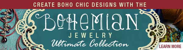 Create Bold Chic Designs with the Bohemian Jewelry Ultimate Collection