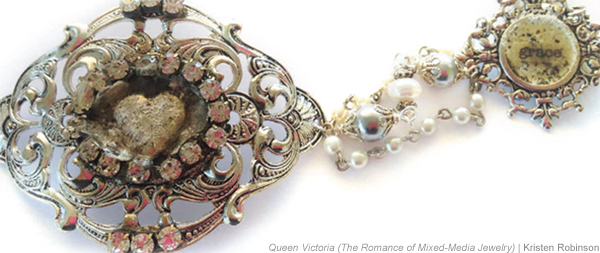 The Romance of Mixed-Media Jewelry