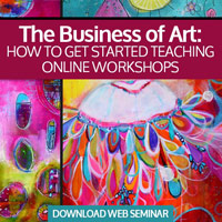 The Business of Art: How to get started teaching online workshops