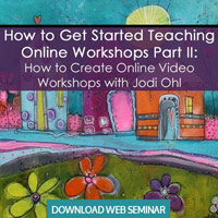 How to Get Started Teaching Online Workshops Part II: How to Create Online Video Workshops