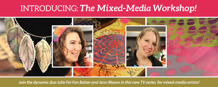 The Mixed-Media Workshop Season 100