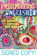 Traci Bautista Printmaking Unleashed Kit