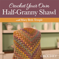 Crochet Your Own Half-Granny Shawl