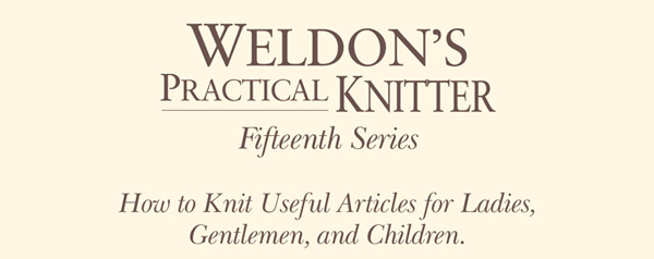 weldons practical knitter 15th series
