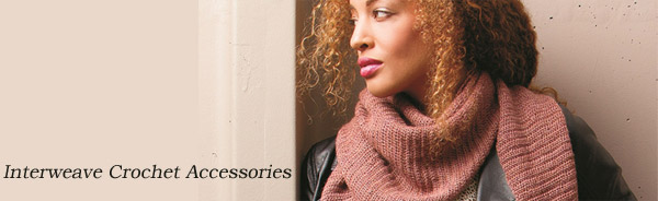 interweave crochet accessories 2014