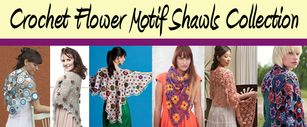 Crochet Flower Motif Shawls Collection
