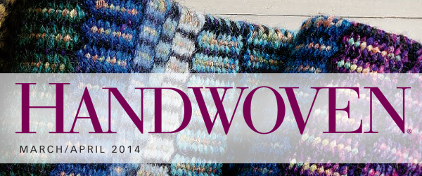 Handwoven March/April 2014