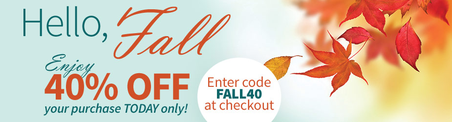 Enjoy 40% off your purchase today only with code FALL40