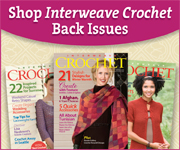 Buy Interweave Crochet Magazine - Click Here
