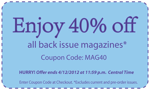 Save 40% On all Back Issues!