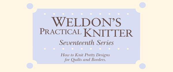 Weldon's Practical Knitter, Seventeenth Series