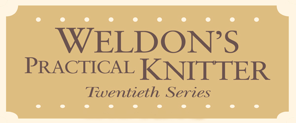 Weldon's Practical Knitter,  20 Series