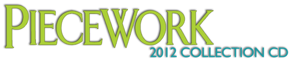 PieceWork 2012 Collection