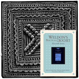 Weldon's Practical Crochet Eleventh Series