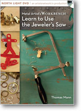 Metal Artist's Workbench: Learn to Use the Jeweler's Saw