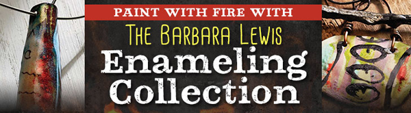 The Barbara Lewis Enameling Collection