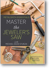 Metalsmith Essentials: Master the Jewelers Saw