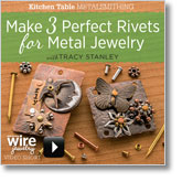 Make 3 Perfect Rivets for Metal Jewelry