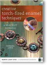 Creative Torch-Fired Enamel Techniques: A Bracelet Workshop DVD