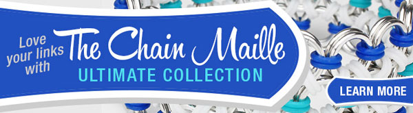 Love Your Links with The Chain Maille Ultimate Collection