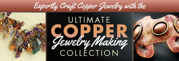 Expertly Craft Coppper Jewelry with the Ultimate Copper Jewelry Making Collection